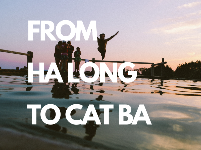 How to get to Cat Ba from Ha Long