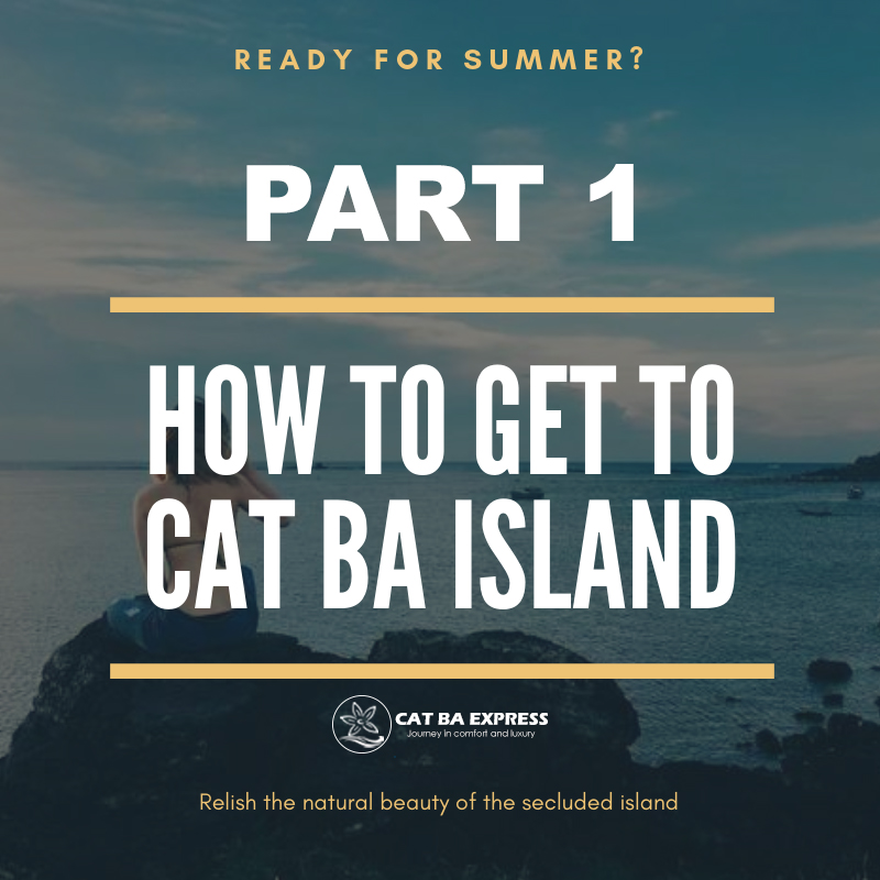 How to get to Cat Ba Island - Part 1