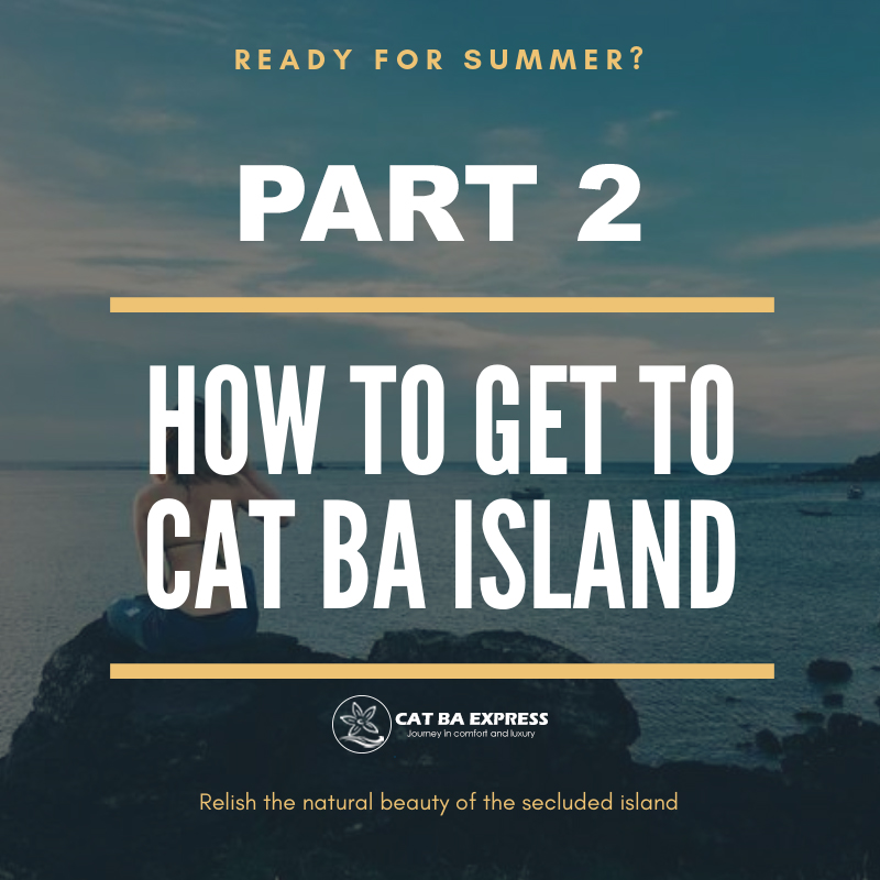 How to get to Cat Ba Island – Part 2