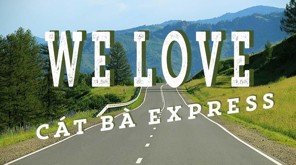 WE LOVE CAT BA EXPRESS