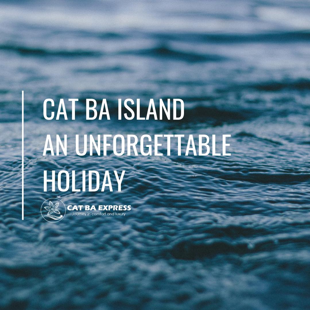 Cat Ba Island, Vietnam - an unforgettable holiday