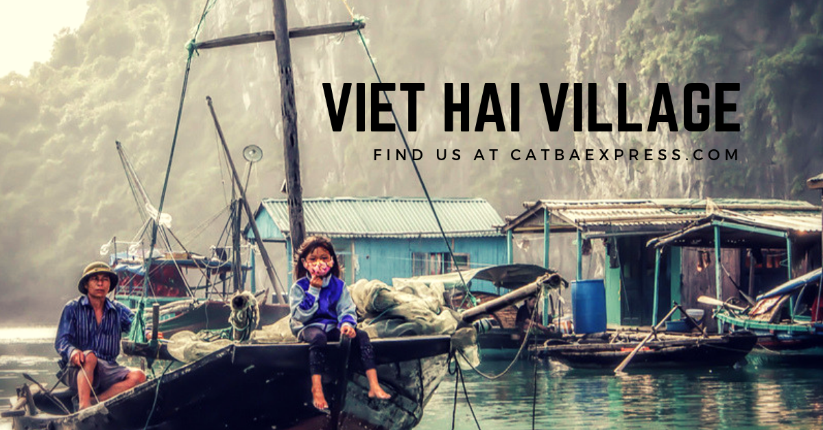 Viet Hai Village - Rustic beauty at Cat Ba Island